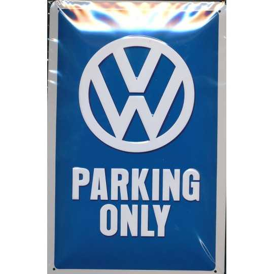 VW Parkering Only - metal skilt