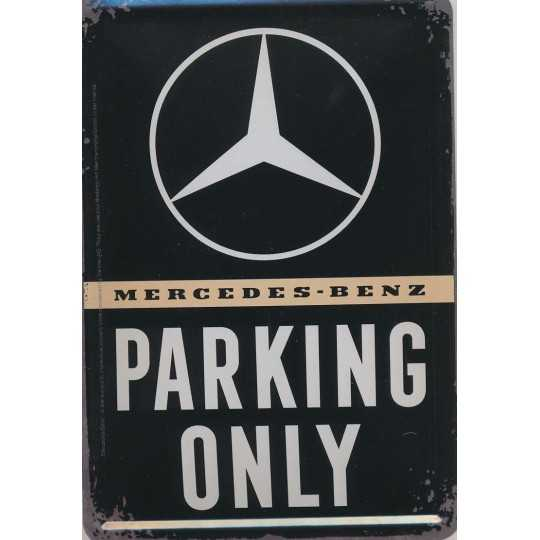 Mercedes - Benz Parking Only